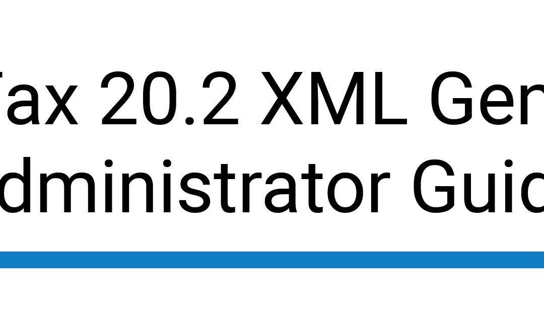 RightFax 20.2 XML Generator Administrator Guide